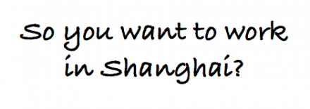 Where to Find a Job in Shanghai